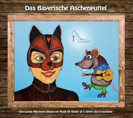 Das bayrische Aschenputtel